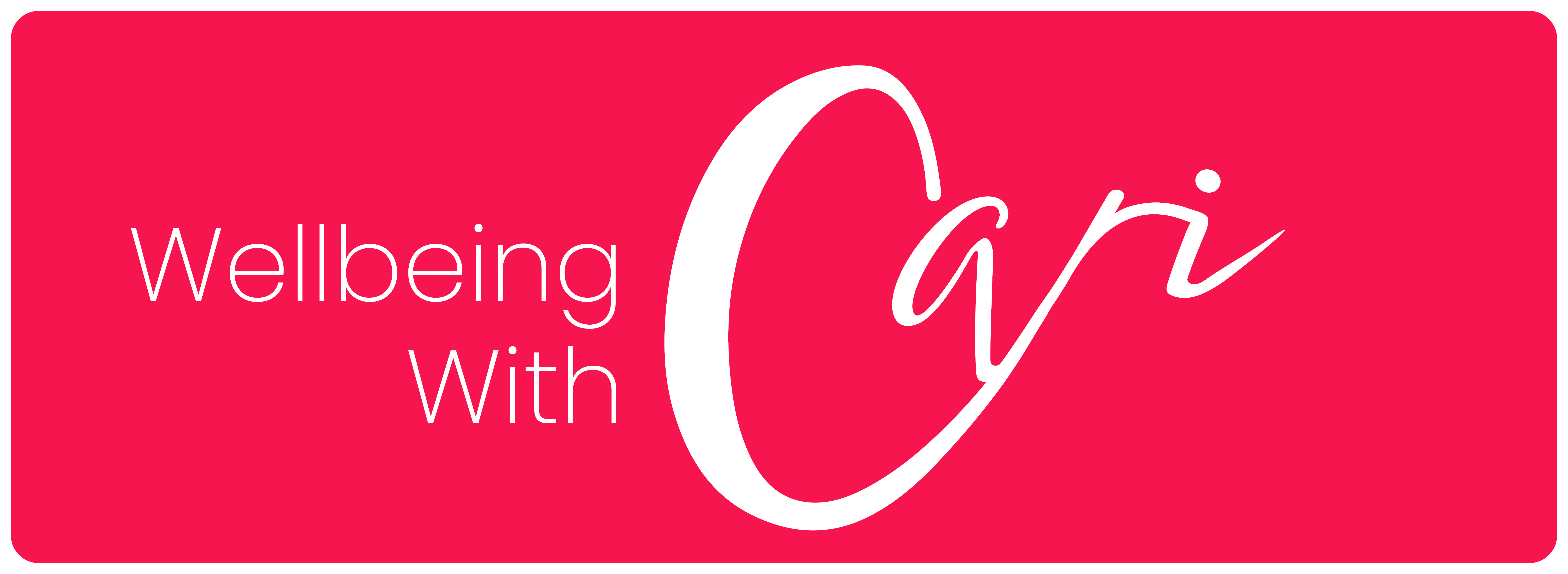 Wellbeing with Cari